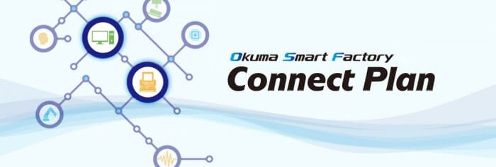 Okuma Connect Plan for smart factories.